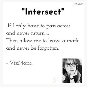 Intersect - poem by VixMaria